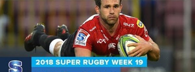 HIGHLIGHTS: 2018 Super Rugby Round 19: Lions v Bulls