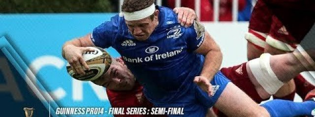 Pro14 Semi-Final Highlights: Leinster Rugby v Munster Rugby
