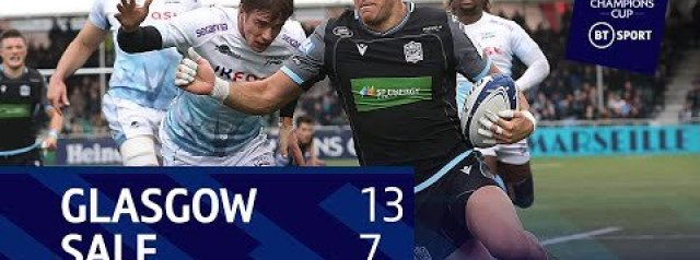 Glasgow Warriors vs Sale Sharks (13-7) |  Champions Cup highlights