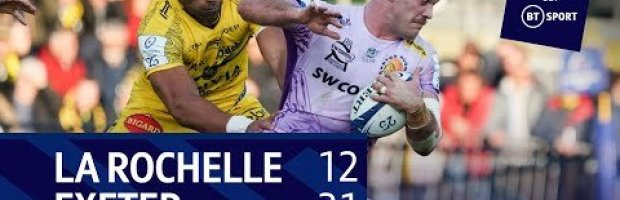 La Rochelle 12-31 Exeter Chiefs | Champions Cup highlights