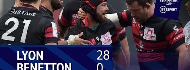 Champions Cup Highlights: Lyon 28-0 Benetton