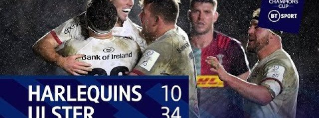 Champions Cup Highlights: Harlequins 10-34 Ulster
