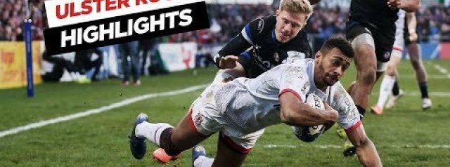 Highlights | Ulster 22-15 Bath
