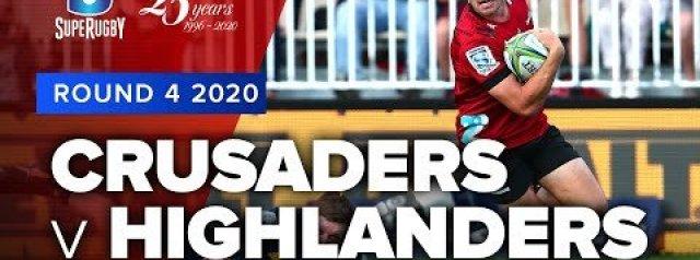 Super Rugby 2020 | Crusaders v Highlanders - Rd 4 Highlights