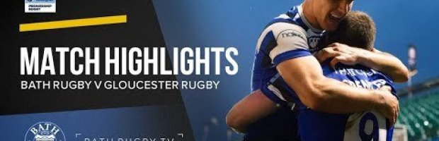 Premiership Round 21 Highlights: Bath Rugby v Gloucester Rugby