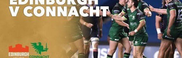 PRO 14 RD 3 Highlights: Edinburgh Rugby Vs Connacht Rugby