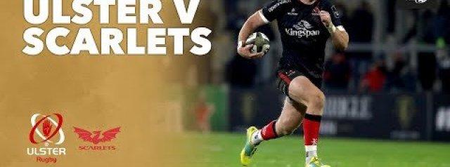 PRO 14 RD 7 Highlights: Ulster v Scarlets