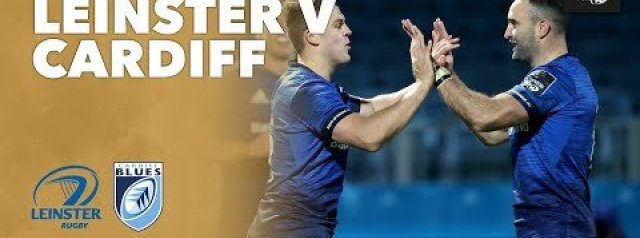 HIGHLIGHTS | Leinster v Cardiff Blues