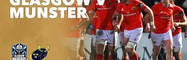 VIDEO HIGHLIGHTS: Glasgow Warriors v Munster Rugby