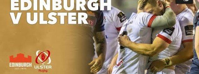 PRO14 Highlights: Edinburgh Rugby v Ulster Rugby
