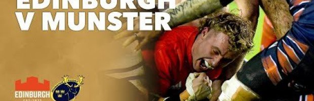 VIDEO HIGHLIGHTS: Edinburgh Rugby v Munster Rugby