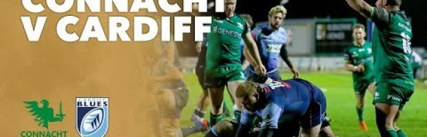 VIDEO HIGHLIGHTS: Connacht Rugby v Cardiff Blues