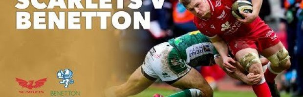 VIDEO HIGHLIGHTS: Scarlets v Benetton Rugby