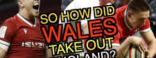 So how did Wales take out England? | Six Nations 2021 | The Squidge Report