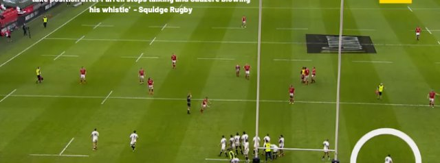 'There are 9.59 seconds between England players beginning to take position after Farrell stops talking and Gaüzère blowing his whistle' - Squidge