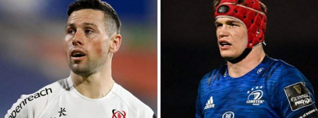 Internationals feature for Ulster & Leinster in crunch PRO 14 clash