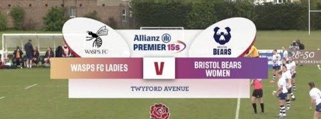 Allianz Premier 15s Highlights: Wasps FC Ladies Vs Bristol Bears Women
