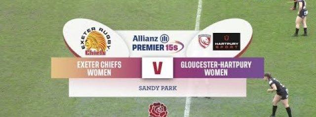 Allianz Premier 15s Highlights: Exeter Chiefs Women Vs Gloucester-Hartpury Women