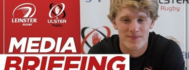 Ulster Rugby Media Briefing | Carter, Lyttle and Roddy Grant | Ulster v Leinster