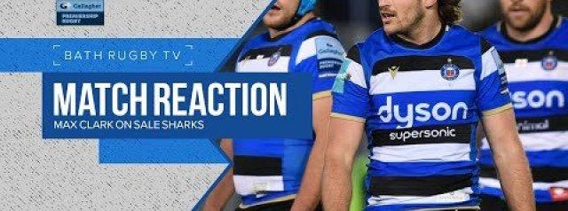 Match Reaction   Max Clark on Sale Sharks