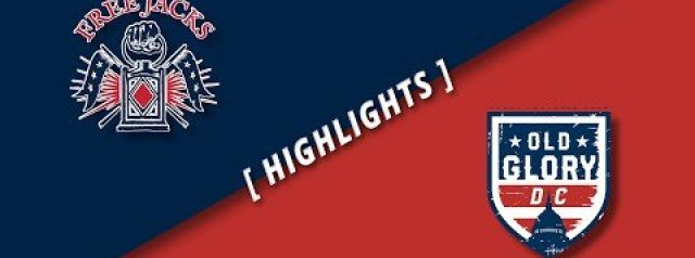 HIGHLIGHTS: New England Free Jacks v Old Glory DC