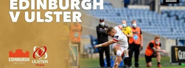 HIGHLIGHTS: Edinburgh Rugby v Ulster Rugby