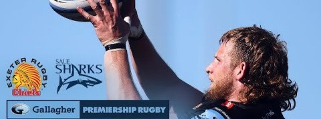 Premiership Highlights: Exeter Chiefs Vs Sale Sharks