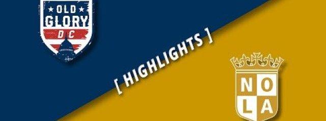 HIGHLIGHTS: Old Glory DC v NOLA Gold