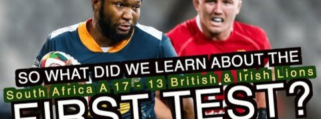 So what did South Africa A's win teach us about the First Test?   British & Irish Lions tour 2021