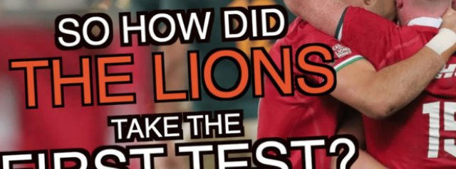 So how did the Lions take the First Test?   The Squidge Report