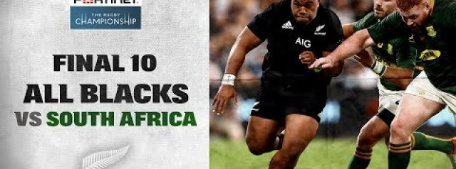 The Final 10: All Blacks v South Africa (100th Test)