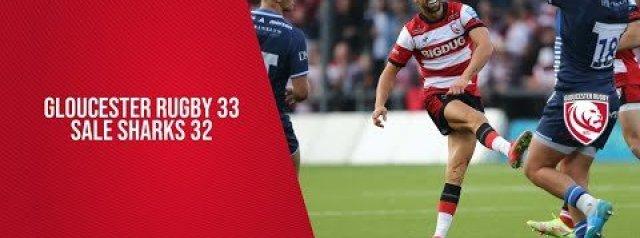 Premiership Highlights: Gloucester Rugby Vs Sale Sharks